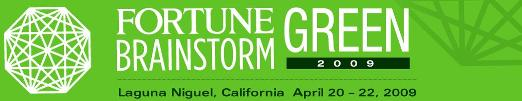 FORTUNE Brainstorm Green 2009